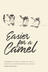 Easier for a Camel, Tom Nettles
