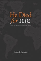 He Died for Me, Jeffrey D. Johnson