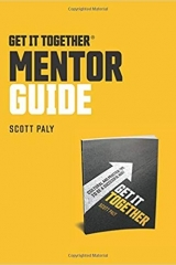Get It Together Mentor Guide, Scott Paly